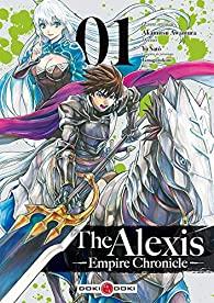 The Alexis Empire Chronicle- Tome 1- Akamitsu Awamura / Yû Satô / Tamagonokimi