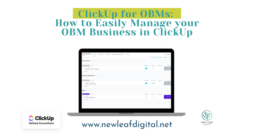 ClickUp for OBMs: How to Easily Manage your Business in ClickUp