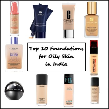Top 10 Foundations for Oily Skin in India, Prices, Buy Online