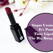 Sugar Cosmetics It's A-Pout Time Vivid Lipstick The Big Bang Berry Review, Swatches, Indian Makeup Blog