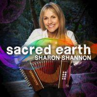Sharon Shannon - Sacred Earth