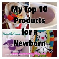 My top 10 products for a newborn