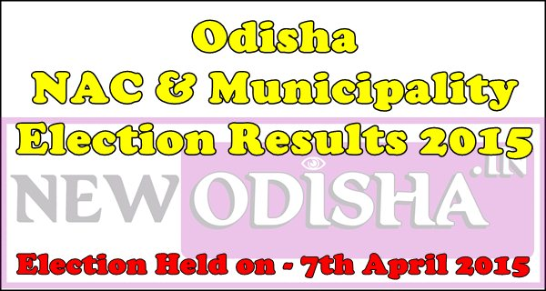 Odisha NAC Election result 2015