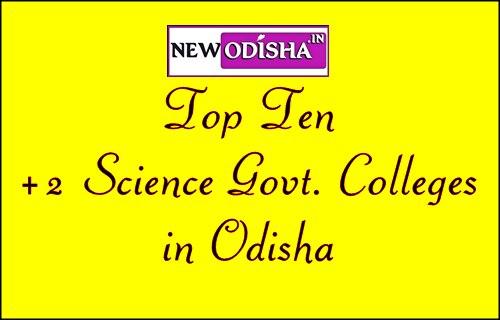 Top Ten +2 Govt. Science Colleges in Odisha