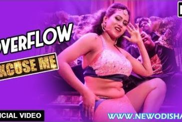 Watch Overflow New Odia Full HD Item Video Song from Odia Movie Excuse Me