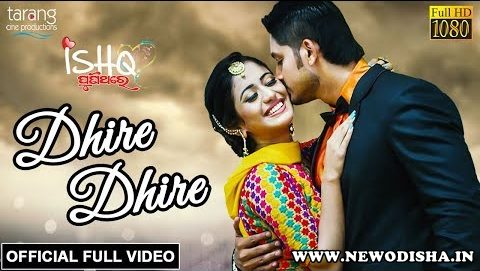 Dhire Dhire Full HD Video Song from Odia Movie Ishq Punithare