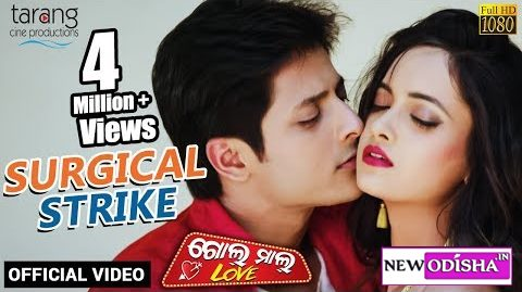 Surgical Strike New Odia Full 1080p HD Video Song from Odia Movie Golmal Love 2019