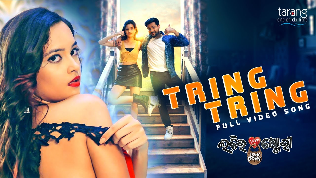 Tring Tring New Hot Odia Full HD Video Song from Odia Movie Lucky Ra Lock Down Love Story