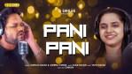 Pani Pani New Odia Full Audio Song by Human Sagar and Aseema Panda