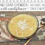 Easy, Guilt Free, Corn and Crab Chowder Recipe {Only 2 WW Points!}