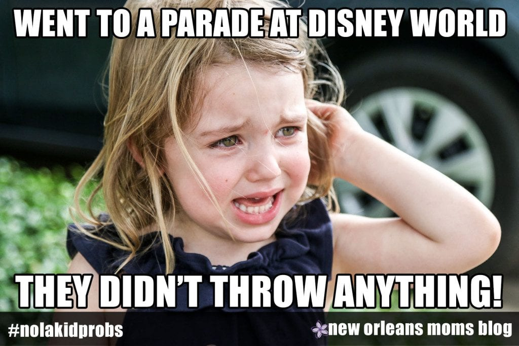 #nolakidprobs went to a parade at Disney World, they didn't throw anything!