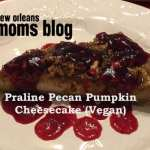 Praline Pumpkin Pecan Cheesecake (Vegan) :: From Our Family to Yours