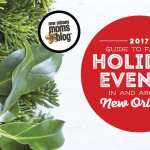 The 2017 Guide to Family Holiday Events In and Around New Orleans