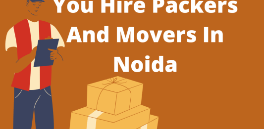 Need To Know About Packaging When You Hire Packers And Movers In Noida
