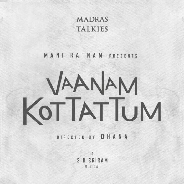 Vaanam Kottatum Tamil Movie