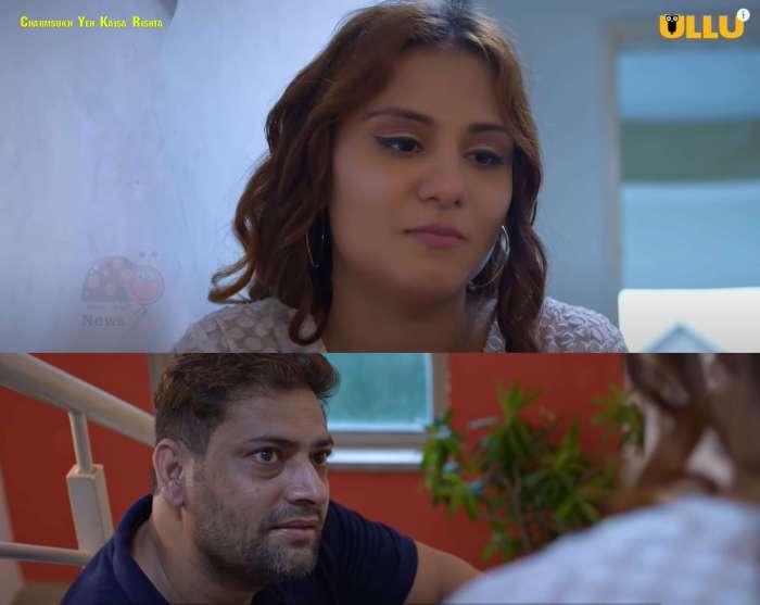 Charmsukh Yeh Kaisa Rishta Ullu Web Series (2021) Full Episode: Watch Online