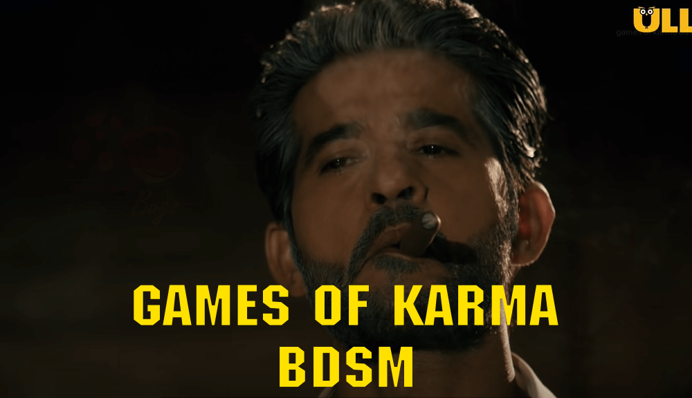 Watch And Download Games Of Karma BDSM Ullu Web Series (2021) Full Episode Online On ULLU App