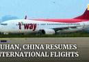 Chinese city of Wuhan sends off first international passenger flight since coronavirus outbreak