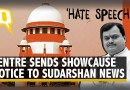 Explain Why 'UPSC Jihad' Show Doesn't Violate Programme Code: Centre to Sudarshan News | The Quint