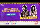 Get ready for a musical afternoon with Papon and Shashaa.