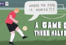 My Life Organising Sunday League Football | A Game Of Three Halves