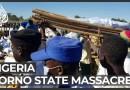 At least 110 civilians killed in 'gruesome' Nigeria massacre