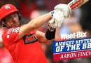 Biggest Hitters of the BBL: Best of Aaron Finch