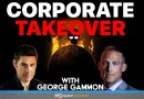 Corporate Takeover: Janet Yellen, Great Reset, and World Order! | George Gammon