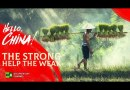 The Strong Help The Weak | Hello, China! (Episode 3)