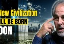 Dr Bruce Lipton Says A New Civilization Will Be Born Soon | New World Order