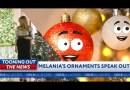 Melania's Christmas tree ornaments notice Trump is losing it