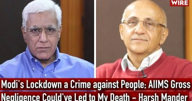 Modi's Lockdown a Crime against People; AIIMS Gross Negligence Could've Led to My Death—Harsh Mander