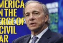 👉Ray Dalio Warns : America on The Verge of Revolution or Civil War