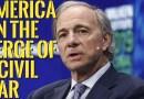 👉Ray Dalio Warns : America on The Verge of Revolution or Civil War