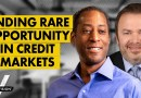 Finding Relative Value Amid Credit Market Madness (w/ Boaz Weinstein and Ed Harrison)