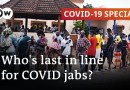 Vaccine inequality slows global pandemic fight | COVID-19 Special