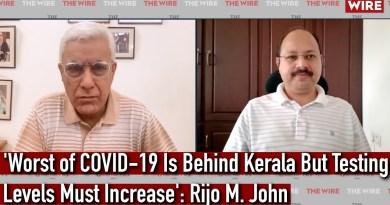 'Worst of COVID-19 Is Behind Kerala But Testing Levels Must Increase': Rijo M. John | Karan Thapar