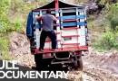 Deadliest Roads | Guatemala: Land of the Maya | Free Documentary