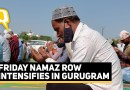 Namaz Disruption in Gurugram: Issue Much Bigger Than Baseless 'Land Jihad' Claims | The Quint