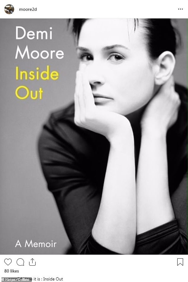 A clean look: Demi Moore shared the book cover for her new memoir Inside Out on Wednesday. The acting vet - best known for the films St Elmo's Fire, Ghost, Indecent Proposal and GI Jane - has little makeup on with her hair pulled back and a dark top on