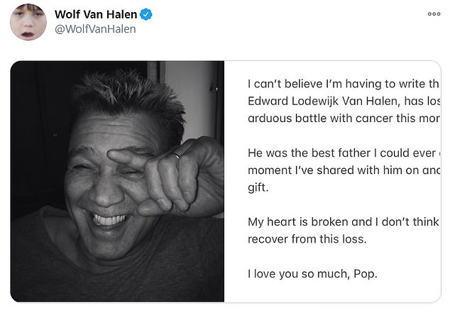 Sad news:Eddie's son Wolfgang, 29, confirmed his father's death as he took to social media with the emotional announcement
