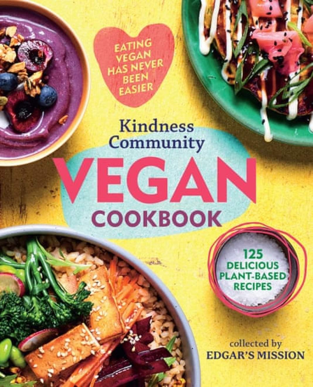 Kindness Community Vegan Cookbook - Cover Image - $35, Affirm Press