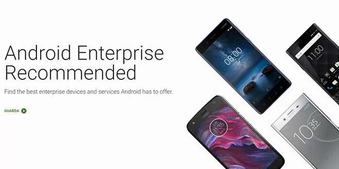 Android Enterprise Reccomended, il programma di Google per l'utenza business