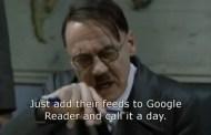Όταν ο Χίτλερ ανακάλυψε ότι κλείνει το Google Reader... [03:50]