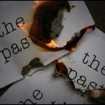 Μην μένεις στο παρελθόν