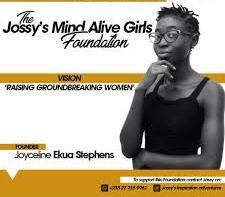 Jossy's Mind Alive Girls Foundation