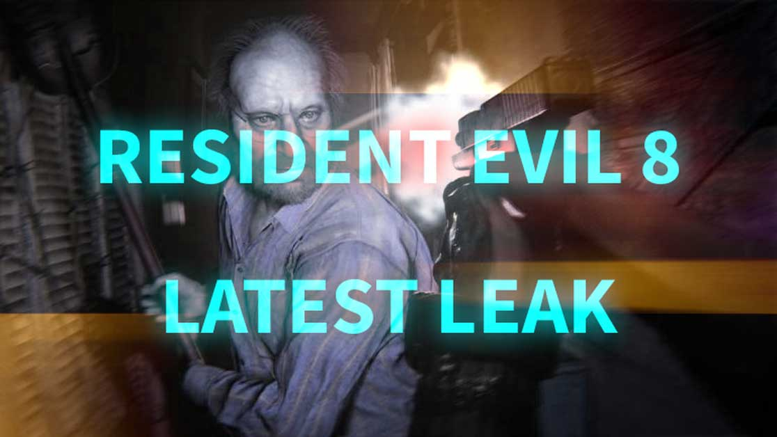Resident Evil 8 Could Be Coming Next Year Leaks Rumours First