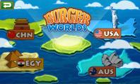 Burger Worlds with Various Features and Levels : Burger Worlds