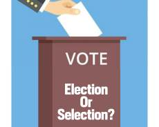ELECTION OR SELECTION?