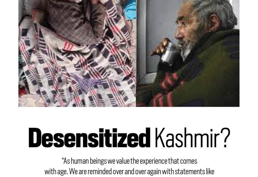 Desensitized Kashmir?